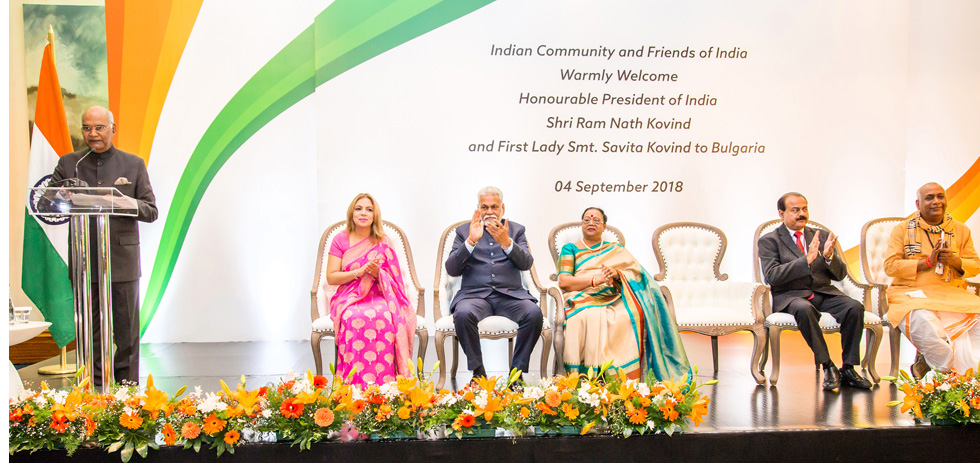 Honourable President of India Shri  Ram Nath Kovind  addressed Indian community in Bulgaria on 4 September 2018  and appreciated them as a true reflection of India's diversity, culture and traditions and living bridge between the two countries